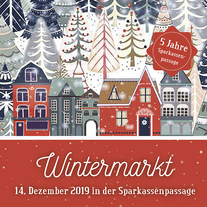 Wintermarkt in der Sparkassen-Passage